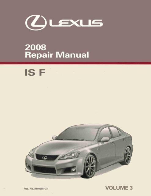 2008 Lexus IS F Shop Service Repair Manual Volume 3 Only