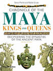 Chronicle of the Maya Kings and Queens: Deciphering the Dynasties of the Ancient Maya by Mr. Simon Martin, Nikolai Grube (Paperback, 2008)