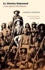 Lt. Charles Gatewood and His Apache Wars Memoir by Charles B. Gatewood (Hardback, 2005)