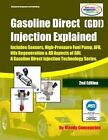 (Gdi) Gasoline Direct Injection Explained: A Gasoline Direct Injection Technology Series by Mandy Concepcion (Paperback / softback, 2012)