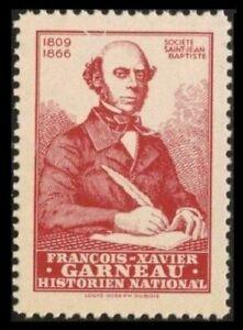 CANADA-1945-SSJB-FRANCOIS-XAVIER-GARNEAU-1809-1866-HISTORIEN-NATIONAL-CINDERELLA