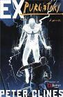 Ex-Purgatory by Peter Clines (Paperback / softback, 2014)