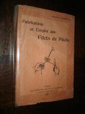 FABRICATION ET EMPLOI DES FILETS DE PÊCHE - Commandant L. Vannetelle 1930