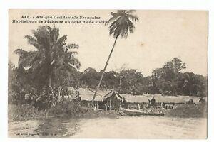 CPA-AFRIQUE-AOF-HABITATIONS-DE-PECHEURS-AU-BORD-D-039-UNE-RIVIERE