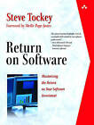 Return on Software: Maximizing the Return on Your Software Investment by Steve Tockey (Paperback, 2004)