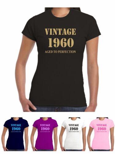 1960 T SHIRT Anniversaire Vintage Née âge asked Mesdames 17 Tailles Disponibles