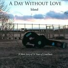 Island [Slipcase] by A Day Without Love (CD)