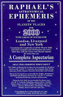 Raphael's Astronomical Ephemeris: With Tables of Houses for London, Liverpool and New York: 2000 by Edwin Raphael (Paperback, 1999)
