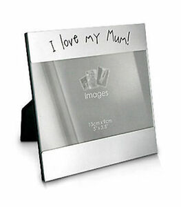 Personalised 4 X 6 I Love My Mum Photo Frame Engraved With Any