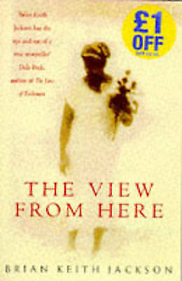 1 of 1 - (Very Good)-The View From Here (Paperback)-Keith Jackson, Brian-0747256756