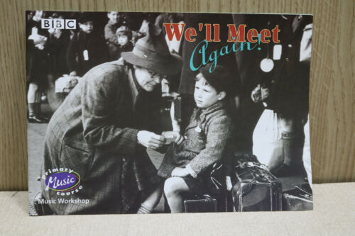 We/'ll Meet Again BBC Primary music course workshop book 1998