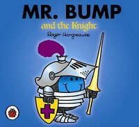 Mr Bump and the Knight by Roger Hargreaves (Paperback, 2007)