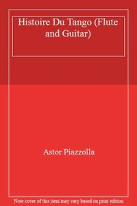 Histoire Du Tango and Other Latin Classics for Flute /& Guitar Duet Mu Piazzolla