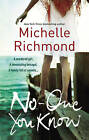 No One You Know by Michelle Richmond (Paperback, 2009)