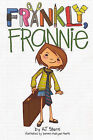 Frankly, Frannie by A J Stern (Hardback, 2010)