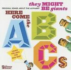 Here Come The Abc's 0050086120475 by They Might Be Giants CD