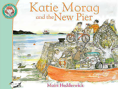 1 of 1 - Katie Morag and the New Pier By Mairi Hedderwick NEW (Paperback) Book