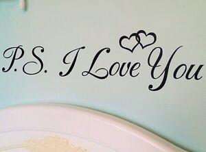 PS-I-Love-You-Wall-Art-Vinyl-Sticker-Small-Medium-or-Large-17-Colours