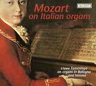 Wolfgang Amadeus Mozart - Mozart on Italian Organs (2006)