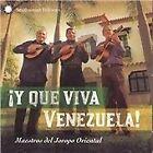 Maestros Del Jorapo Oriental - Y Que Viva Venezuela! Maestros del Jorop (2009)