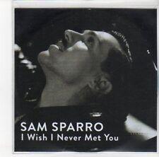 (DL741) Sam Sparro, I Wish I Never Met You - DJ CD