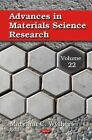 Advances in Materials Science Research: Volume 22 by Nova Science Publishers Inc (Hardback, 2015)