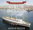 SS Niuew Amsterdam by Andrew Britton (Paperback, 2015)