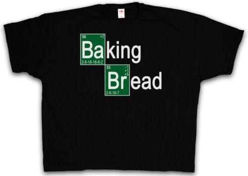 Breaking Heisenberg Bad Bäcker Shirt 4XL 5XL XXXXXL XXXXL BAKING BREAD T-SHIRT