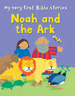 Noah and the Ark by Lois Rock (Paperback, 2011)