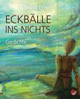 Eckbälle ins Nichts von Bernd Ernst (2012, Taschenbuch)