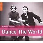Various Artists - Rough Guide (Dance the World, 2010)