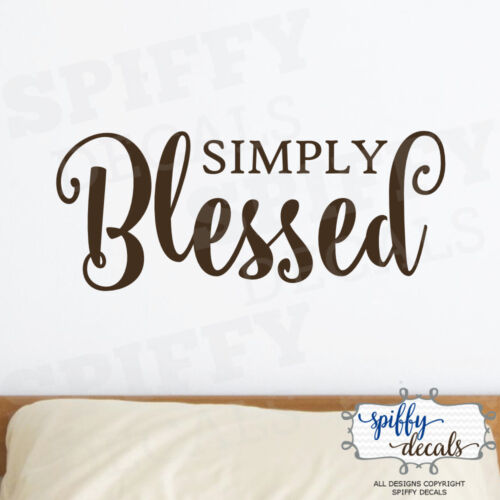 Simply Blessed Vinyl Wall Decal Decor Design Sticker Lettering Quote