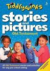 Stories and Pictures Old Testament by Scripture Union Publishing (Paperback, 2011)