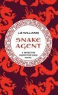 Snake Agent by Liz Williams (Hardback, 2014)