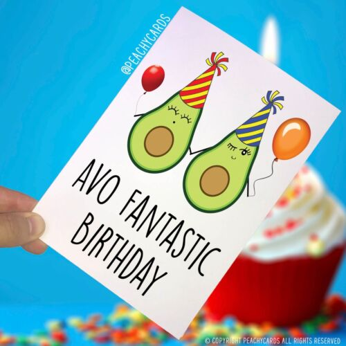 Funny Avocado Birthday Card Funny Card Food Lover Humour Friend Banter PC265