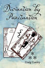Divination by Punctuation by Craig Conley (Paperback / softback, 2010)
