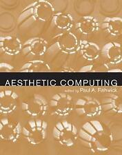 Aesthetic Computing (Leonardo Book Series) by