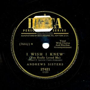 ANDREWS-SISTERS-on-1951-Decca-27421-I-Wish-I-Knew-Between-Two-Trees