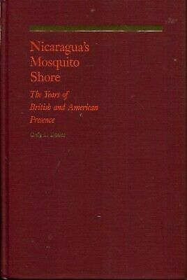 Nicaragua's Mosquito Shore: The Years of British and American Presence, , Dozier