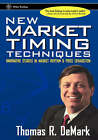 New Market Timing Techniques: Innovative Studies in Market Rhythm and Price Exhaustion by Thomas R. DeMark (Hardback, 1997)