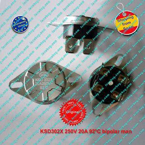 Termostato-1Pz-KSD302X-250V-20A-92-C-NC-bipolar-Manual-Reset-Thermo