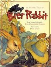 The Classic Tales of Brer Rabbit by Joel Chandler Harris, David Borgenicht and Running Press Staff (2008, Hardcover)