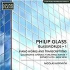 Philip Glass - : Glassworlds, Vol. 1 - Piano Works and Transcriptions (2015)