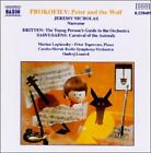 Prokofiev: Peter and the Wolf; Saint-Sa‰ns: Carnaval of the Animals; Britten: Young Person's Guide to the Orchestra (CD, Jan-1996, Naxos (Distributor))