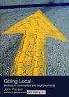 Going Local: Working in Communities and Neighbourhoods by John Pierson (Paperback, 2006)
