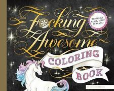 Fucking Awesome Coloring Book By Calligraphuck 2017 Paperback