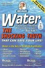 Water The Shocking Truth That Can Save Your Life by C Paul Bragg 9780877900658