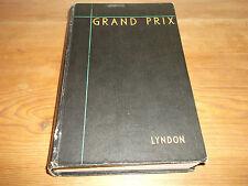 Book. Grand Prix. Barre Lyndon. 1934 Season. 1st. 1935. HB. Motor Racing.