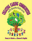 Creating Caring Communities with Books Kids Love by Nancy A. Chicola, Eleanor B. English (Paperback, 2002)