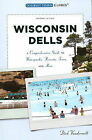 Wisconsin Dells: A Comprehensive Guide to Waterparks, Resorts, Tours and More by Dirk Vanderwilt (Paperback, 2008)